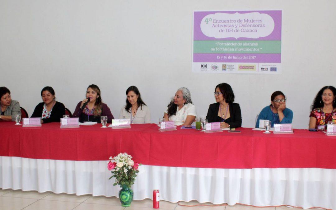Inicia el 4º Encuentro Estatal de Mujeres Activistas y Defensoras de Derechos Humanos de Oaxaca