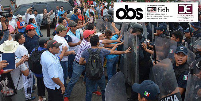 Observatorio internacional hace un llamado al Estado Mexicano para el  cese de la impunidad y manifiesta preocupación por las personas defensoras de derechos humanos a un año de la represión enNochixtlán