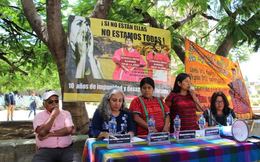 COMUNICADOl A 10 años de la desaparición forzada de las indígenas Triquis Virginia y Daniela Ortiz Ramírez
