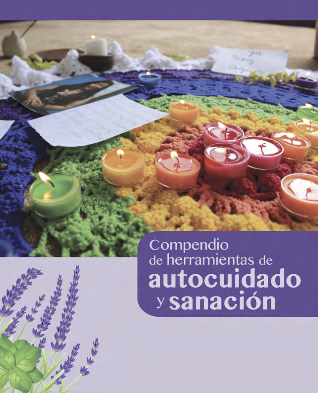 Presentamos Compendio de Herramientas de Autocuidado y Sanación