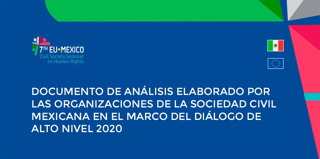 DOCUMENTO DE ANÁLISIS ELABORADO POR LAS ORGANIZACIONES DE LA SOCIEDAD CIVIL MEXICANA EN EL MARCO DEL DIÁLOGO DE ALTO NIVEL 2020
