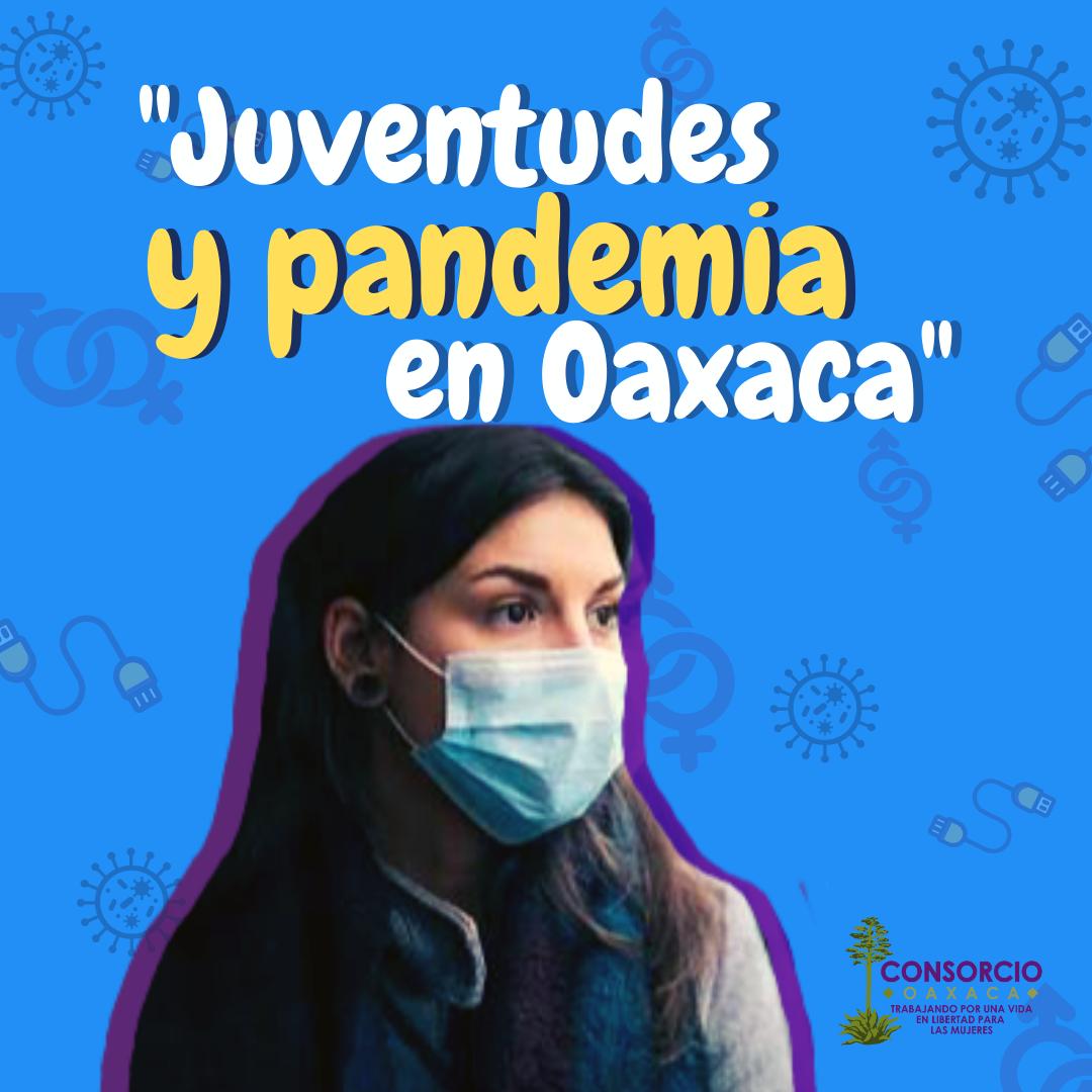 Juventudes y pandemia en Oaxaca