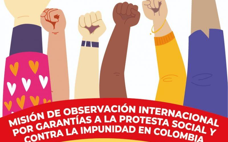 Arranca Misión Internacional por garantías para la protesta social y contra la impunidad en Colombia